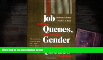 Read  Job Queues, Gender Queues: Explaining Women s Inroads into Male Occupations (Women In The