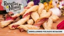 Enroladinho Folhado com Bacon - Receitas de Minuto EXPRESS #142-wcSD8Xl_FGU