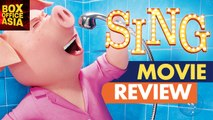 SING Movie Review - 2016 |  Matthew McConaughey | Reese Witherspoon | Box Office Asia