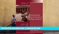 [PDF]  Facilitating the Moral Growth of College Students: New Directions for Student Services,