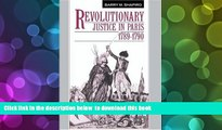 [Download]  Revolutionary Justice in Paris, 1789-1790 Barry M. Shapiro Full Book