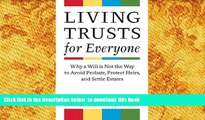 PDF  Living Trusts for Everyone: Why a Will is Not the Way to Avoid Probate, Protect Heirs, and