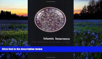 Audiobook  Islamic Insurance: Trends, Opportunities and the Future of Takaful Sohail Jaffer Full
