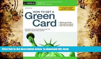 [Download]  How to Get a Green Card Ilona Bray J.D. Full Book
