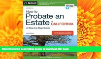 [Download]  How to Probate an Estate in California Julia Nissley Full Book