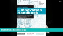 PDF [DOWNLOAD] The Innovation Handbook: How to Profit from Your Ideas, Intellectual Property and