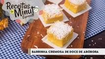 Barrinha de Doce de Abóbora - Receitas de Minuto EXPRESS #156-mbDuaDlw8JE