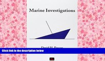 PDF  Marine Investigations David H Pascoe Trial Ebook