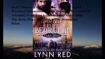 Download Shared by the Bear Clan - Ravaged (Alpha Werebear Paranormal Menage Romance) ebook PDF