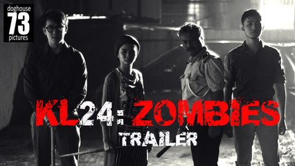 KL24 Zombies [Trailer]