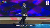 TD Jakes 2016 - #God says that you live with infirmity - Sunday Sermons - Must Watch Sermons
