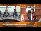Türkiye Makedonya Ticari İlişkileri Ne Durumda? - Balkan Gündemi - TRT Avaz