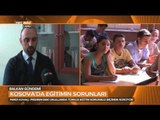 Kosova'da Türkçe Eğitimde Yaşanan Sorunlar - Balkan Gündemi - TRT Avaz