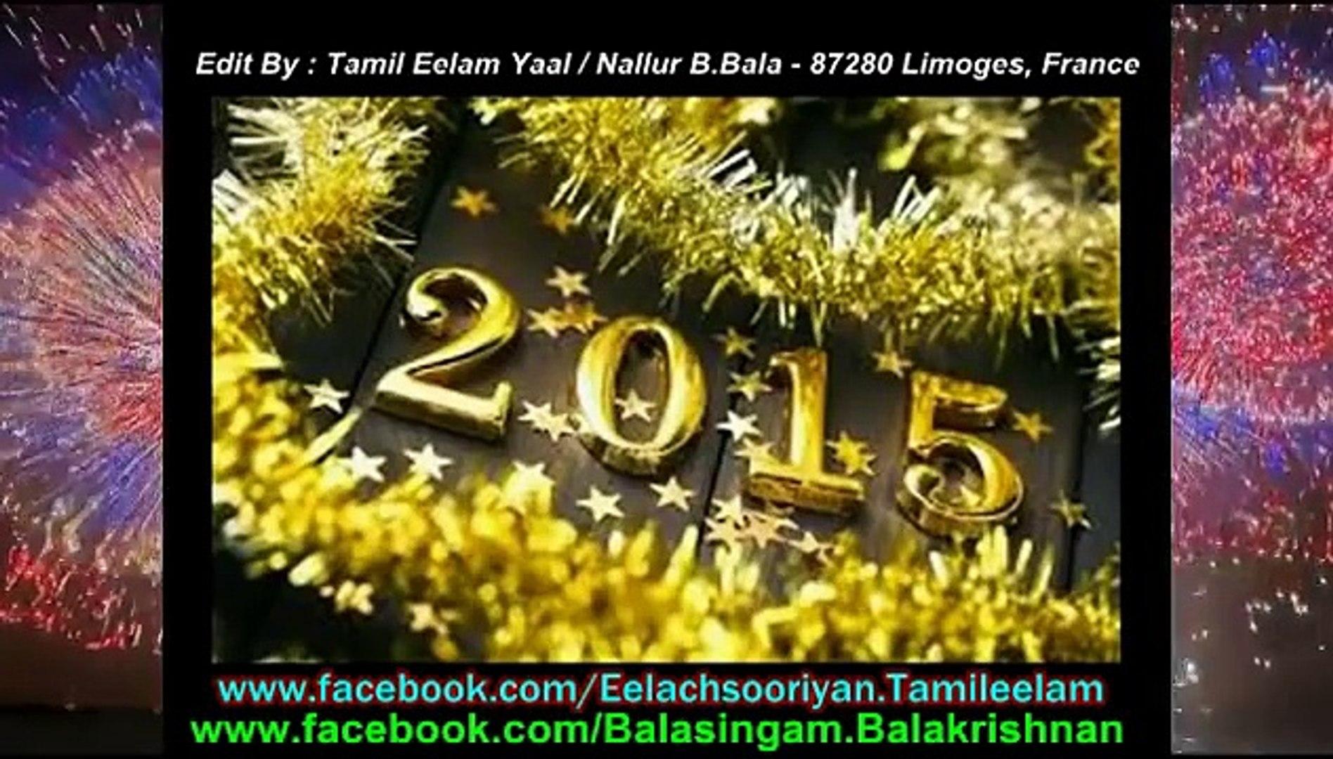 Happy New Year Tamil Songs - Tamil Eelam Yaal Nallur B U.Bala - 87280 Limoges, France