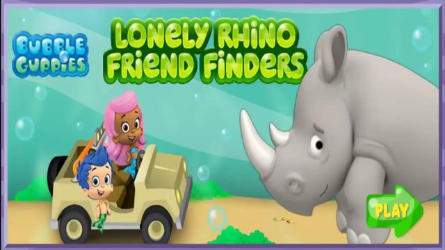 Bubble Guppies Game for Kids Bubble Guppies Lonely Rhino Friend Finders!