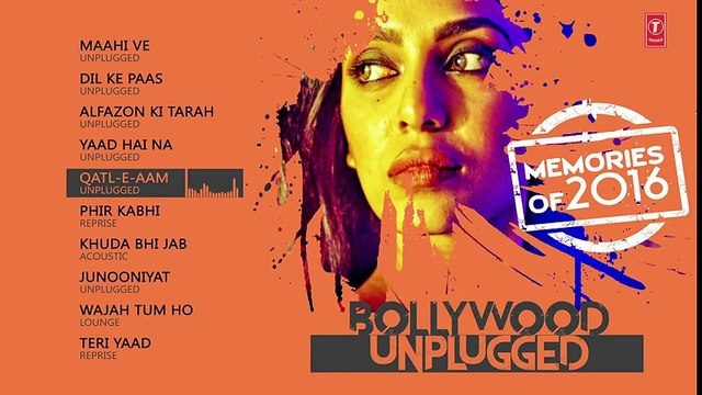 Bollywood Unplugged - Memories Of 2016 - Best of Bollywood Unplugged Songs 2016 - T-Series