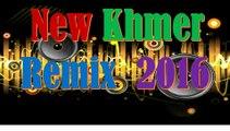 khmer remix song 2015 dance club mix   khmer remix nonstop   song khmer remix by Dance Music