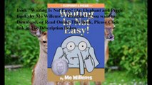 Download Waiting Is Not Easy! (An Elephant and Piggie Book) ebook PDF