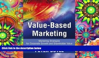 Read  Value-Based Marketing: Marketing Strategies for Corporate Growth and Shareholder Value