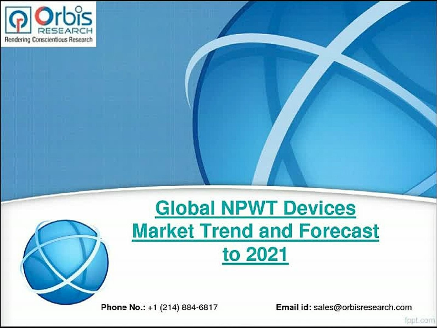 NPWT Devices Market : Global Trend and 2021 Forecast Research Report