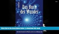 Download [PDF]  Das Buch der Wunder: Eine kleine Geschichte der Wunder und wie sie zu vollbringen