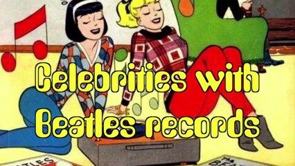 Celebrities with Beatles records (Alternate video)
