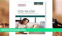 Read Online ICD-10-CM: The Complete Official Draft Code Set (2011 Draft) (ICD-10-CM Draft) Ingenix