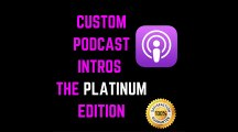FULL PODCAST INTROS AUDIO BRANDING PACKAGE – EXCLUSIVE RADIO PODCAST INTROS, INTRO + 2, 5 OR 10