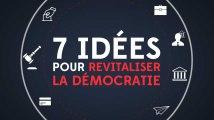 7 idées pour revitaliser la démocratie