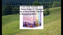 Download Susan Mallery Fool's Gold Series Volume Two: Only Mine\Only Yours\Only His\Only Us: A Fool's Gold Holiday ebook