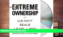 BEST PDF  Extreme Ownership: How U.S. Navy SEALs Lead and Win FOR IPAD