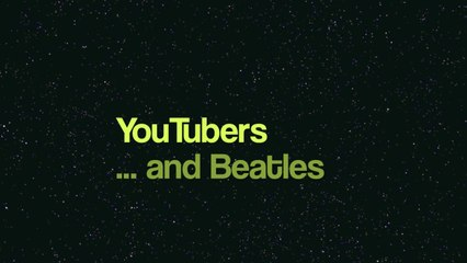 Youtubers ... and Beatles