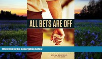 Pre Order All Bets Are Off: Losers, Liars, and Recovery from Gambling Addiction Arnie Wexler mp3