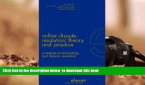 [PDF]  Online Dispute Resolution: Theory and Practice: A Treatise on Technology and Dispute
