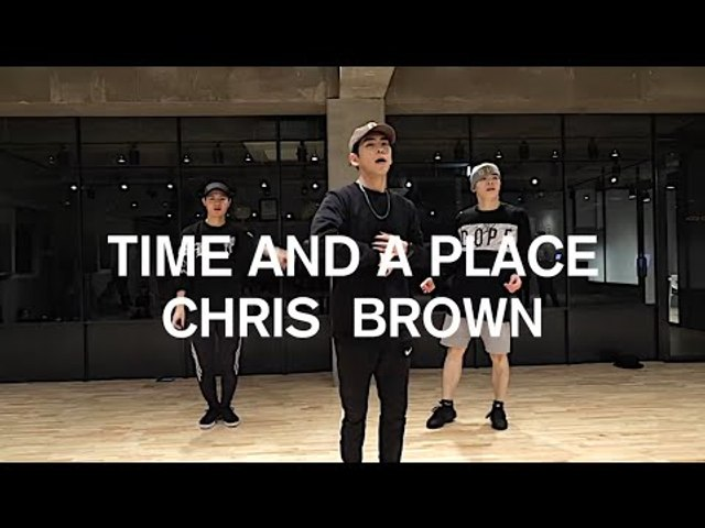 TIME AND A PLACE - CHRIS BROWN / JUN-HO LEE CHOREOGRAPHY