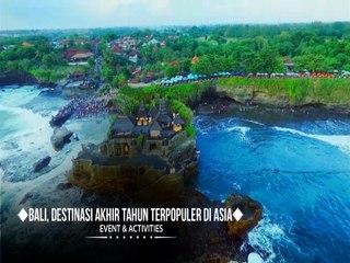 Bali, Destinasi Akhir Tahun Terpopuler di Asia
