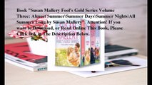 Download Susan Mallery Fools Gold Series Volume Three  Almost Summer\Summer Days\Summer Nights\All Summer Long ebook PD