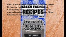 Download Clean Eating Recipes Book 2: Over 30 Simple Recipes for Healthy Cooking (Clean Food Diet Cookbook) ebook PDF