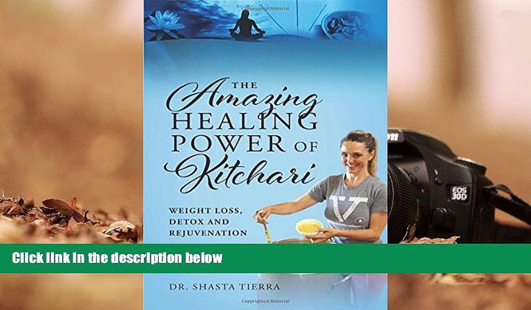 The Amazing Healing Power of Kitchari: Weight Loss, Detox and Rejuvenation