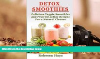 Download [PDF]  Detox Smoothies: Delicious Veggie Smoothies and Fruit Smoothie Recipes for a