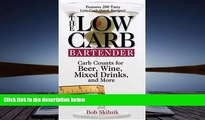 Audiobook  The Low-Carb Bartender: Carb Counts for Beer, Wine, Mixed Drinks, and More Pre Order