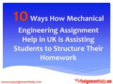 10 Ways How Mechanical Engineering Assignment Help in UK is Assisting Students to Structure Their Homework
