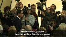 Primaire de la gauche : Valls présente son projet