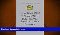 Audiobook  Financial Risk Management for Islamic Banking and Finance (Finance and Capital Markets