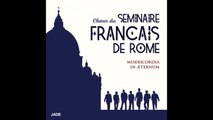Chœur du Séminaire Français de Rome - Misericordias Domini (Misericordia In Æternum)