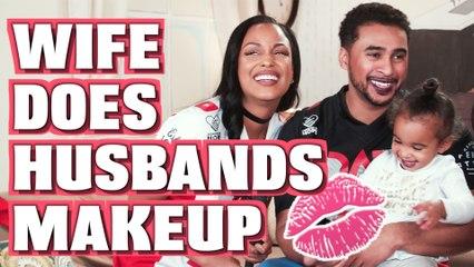 WIFE DOES HUSBANDS MAKEUP [SEASON 10 FINALE]