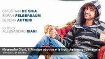 Alessandro Siani, il Principe abusivo e le frasi che hanno fatto storia