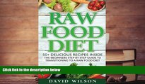 PDF  Raw Food Diet: 50+ Raw Food Recipes Inside This Raw Food Cookbook. Raw Food Diet For
