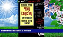 [Download]  The Collected Works of Paddy Chayefsky: The Screenplays Volume 2 Paddy Chayefsky For