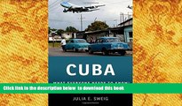 Read Online  Cuba: What Everyone Needs to Know® Julia E. Sweig Full Book